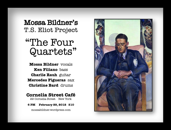 "Mossa Bildner's T.S. Eliot Project ""The Four Quartets"""